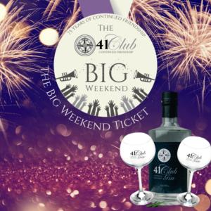 41 Club Big Weekend - BIG WEEKEND TICKET